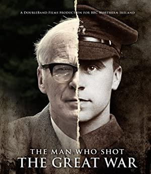 The Man Who Shot The Great War