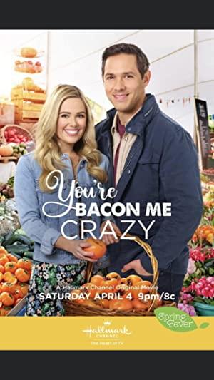 You're Bacon Me Crazy!