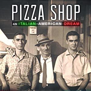 Pizza Shop: An Italian-american Dream