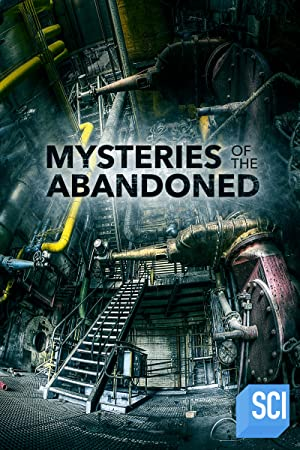 Mysteries Of The Abandoned: Season 8