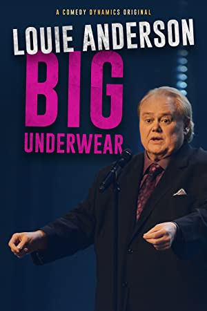 Louie Anderson: Big Underwear