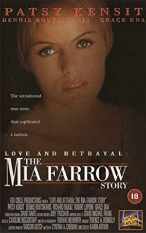Love And Betrayal: The Mia Farrow Story