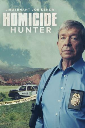 Homicide Hunter: Lt. Joe Kenda: Season 9