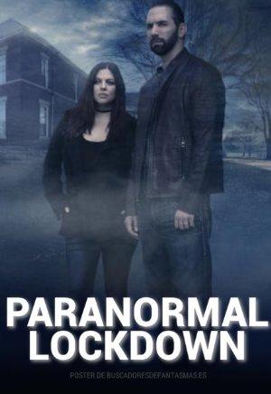 Paranormal Lockdown: Season 2