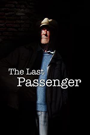 The Last Passenger: A True Story