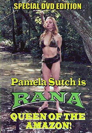 Rana, Queen Of The Amazon