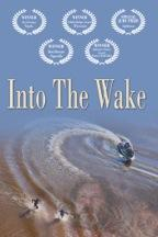 Into The Wake