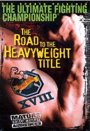Ufc 18: Road To The Heavyweight Title