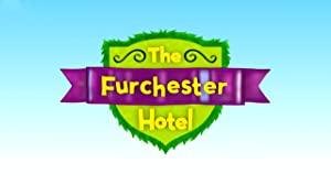 The Furchester Hotel: Season 2