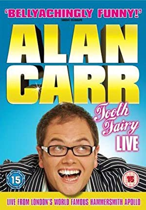 Alan Carr: Tooth Fairy - Live