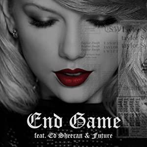 Taylor Swift Feat. Ed Sheeran, Future: End Game