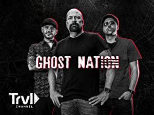 Ghost Nation: Season 1