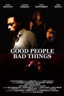 Good People, Bad Things