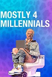 Mostly 4 Millennials: Season 1