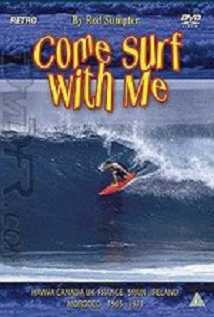 Come Surf With Me