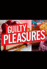 Guilty Pleasures: Season 2
