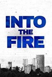 Into The Fire: Season 2