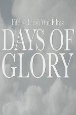 Fifties British War Films: Days Of Glory