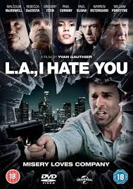 L.a., I Hate You