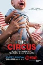 The Circus: Inside The Greatest Political Show On Earth: Season 2