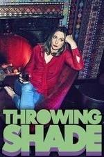 Throwing Shade: Season 1