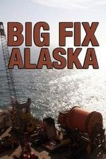 Big Fix Alaska: Season 1