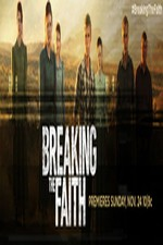 Breaking The Faith: Season 1