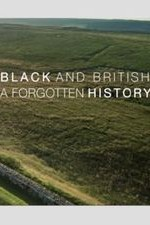 Black & British: A Forgotten History: Season 1