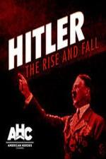 Hitler: The Rise And Fall: Season 1
