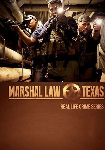 Marshal Law: Texas: Season 1