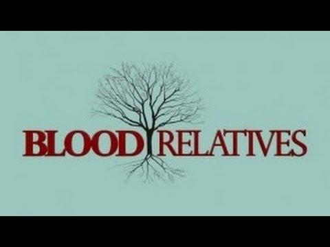 Blood Relatives: Season 1