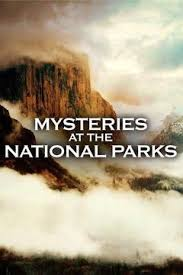 Mysteries At The National Parks: Season 1