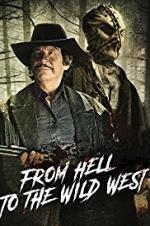 From Hell To The Wild West