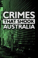 Crimes That Shook Australia: Season 2