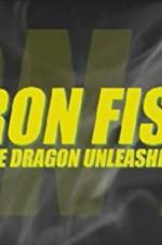 Iron Fist: The Dragon Unleashed