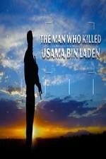 The Man Who Killed Usama Bin Laden