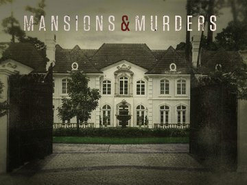 Mansions And Murders: Season 1