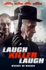 Laugh Killer Laugh