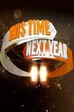 This Time Next Year: Season 1