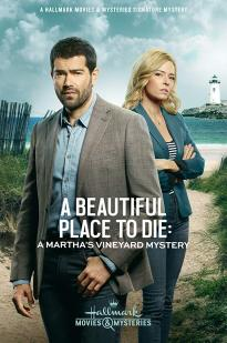 Martha's Vineyard Mysteries: A Beautiful Place To Die