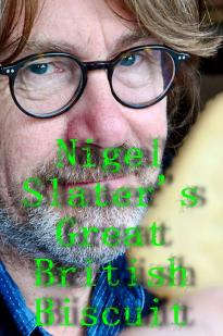 Nigel Slater's Great British Biscuit
