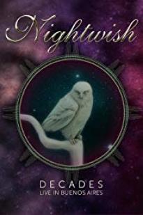 Nightwish: Decades - Live In Buenos Aires