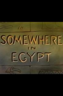 Somewhere In Egypt