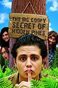 The Big Goofy Secret Of Hidden Pines