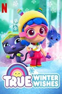 True: Winter Wishes