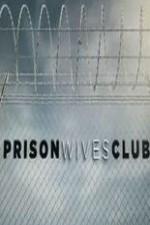 Prison Wives Club: Season 1