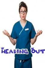Heading Out: Season 1