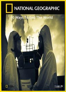 10 Ways To End The World: Season 1