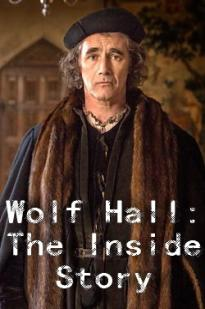 Wolf Hall: The Inside Story
