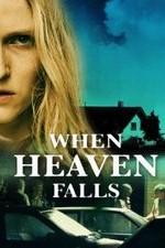 When Heaven Falls
